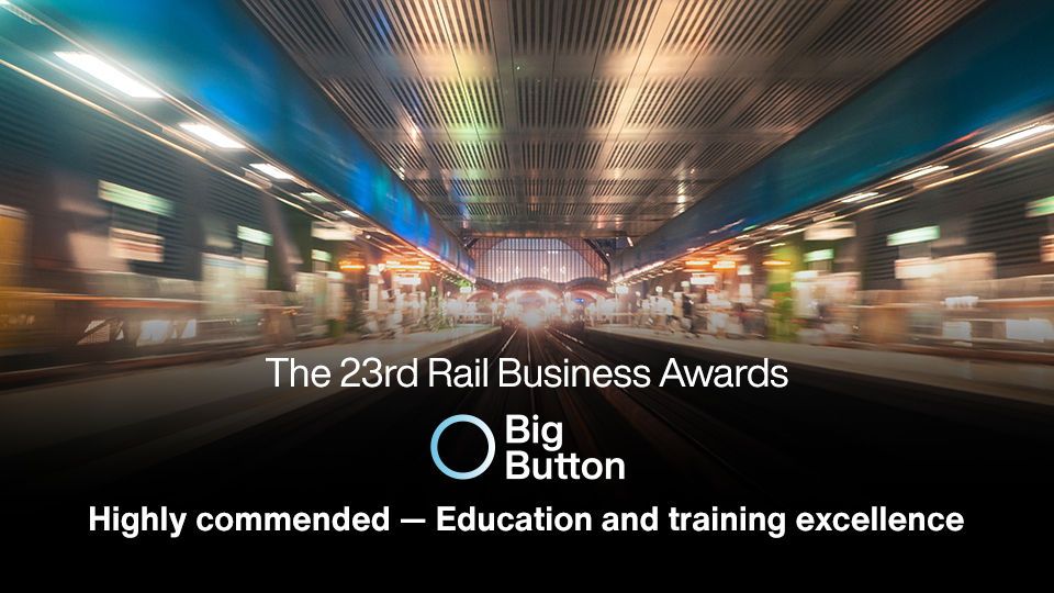 Big Button highly commended at Rail Business Awards